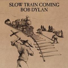 Slow Train Coming skivomslag